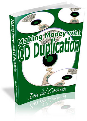 Product picture Making Money With Cd Duplication
