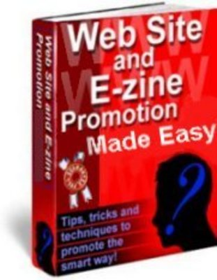 Product picture Web Site and E-zine Promotion Made Easy